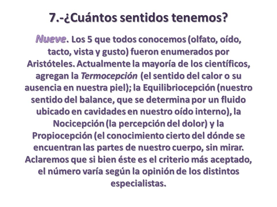 7.-¿Cuántos sentidos tenemos