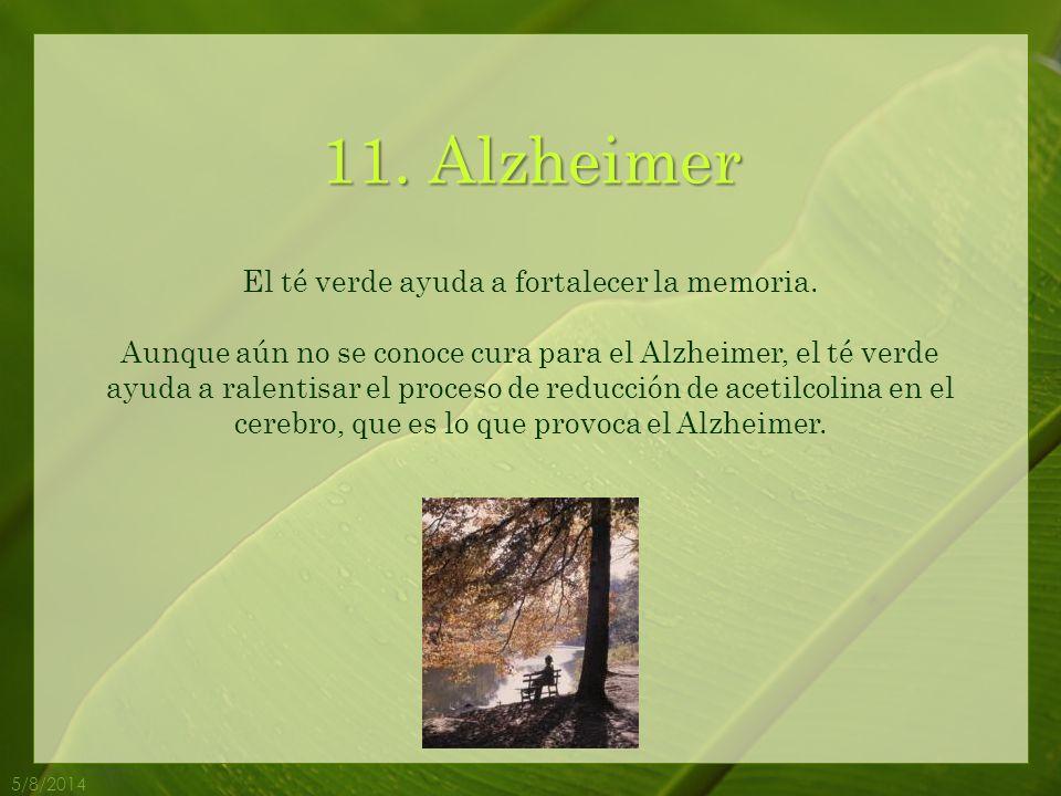 El té verde ayuda a fortalecer la memoria.