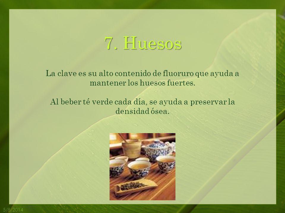 Al beber té verde cada día, se ayuda a preservar la densidad ósea.