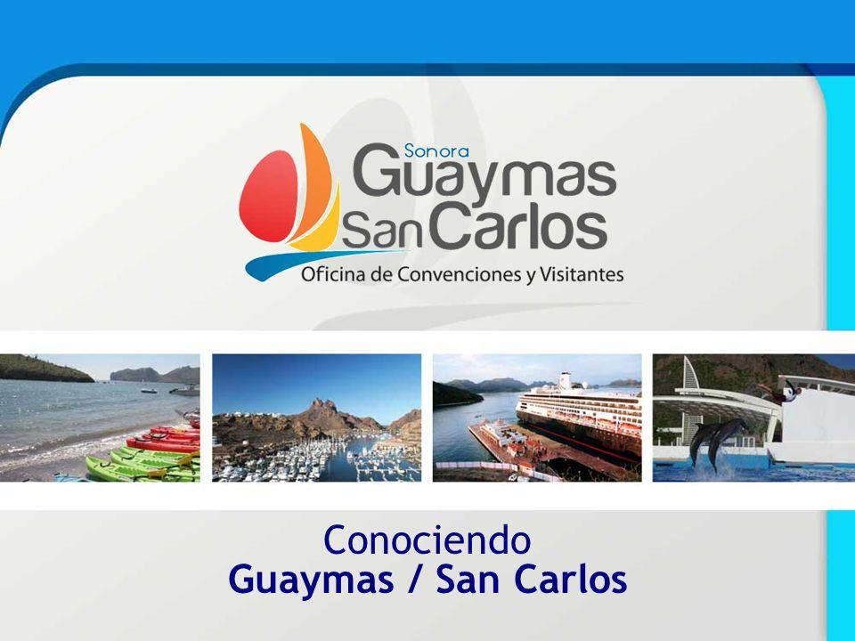 Conociendo Guaymas / San Carlos