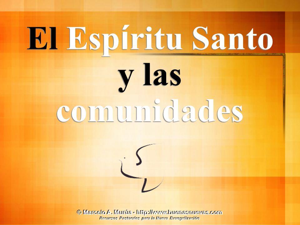 El Espíritu Santo y las comunidades
