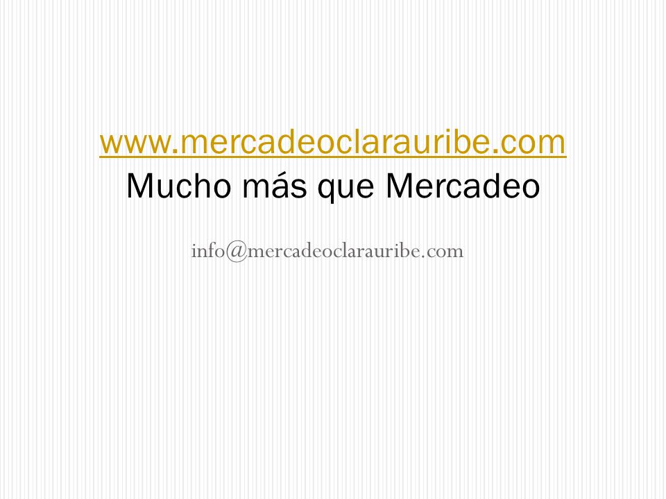 www.mercadeoclarauribe.com Mucho más que Mercadeo