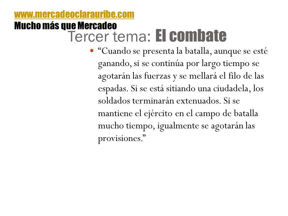 Tercer tema: El combate