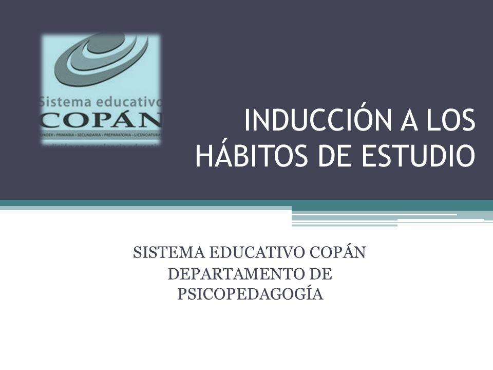 INDUCCIÓN A LOS HÁBITOS DE ESTUDIO