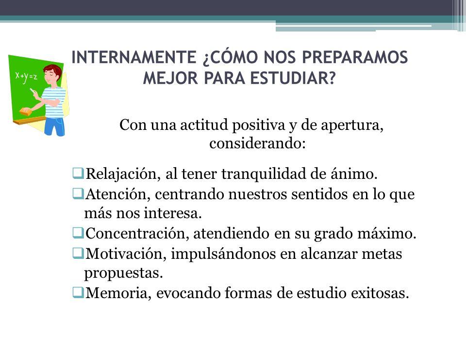 INTERNAMENTE ¿CÓMO NOS PREPARAMOS MEJOR PARA ESTUDIAR
