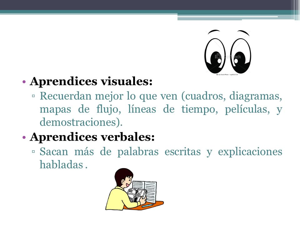 Aprendices visuales: Aprendices verbales: