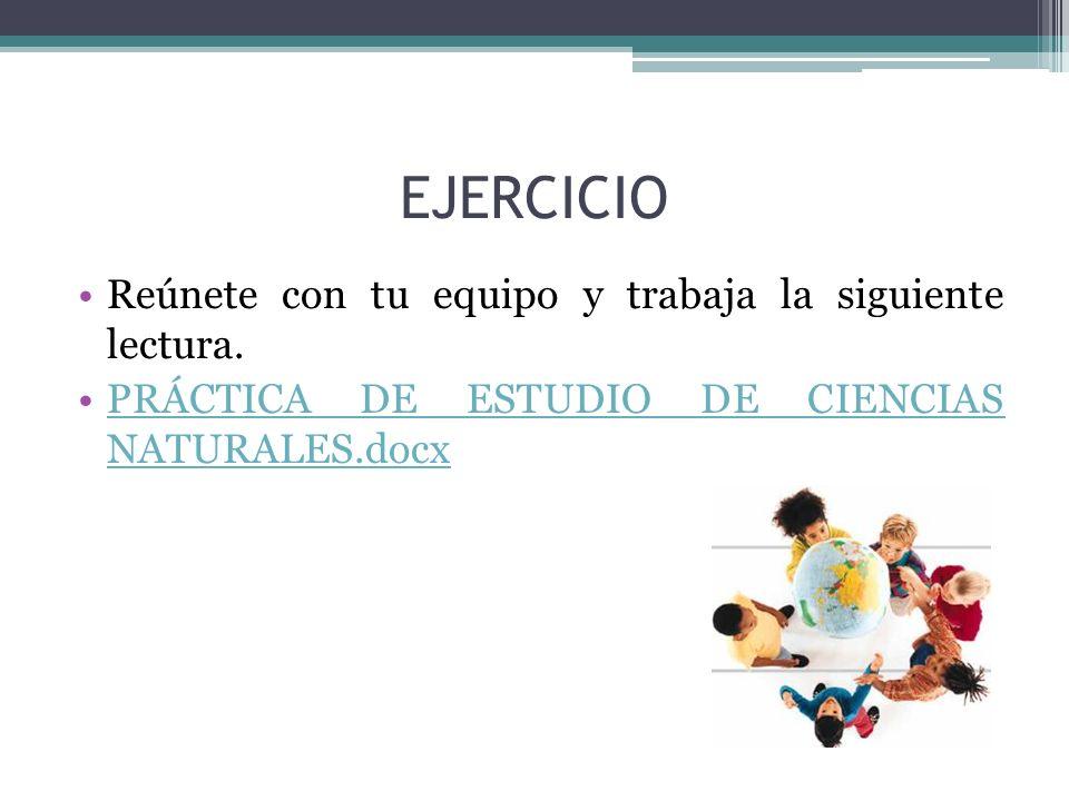EJERCICIO Reúnete con tu equipo y trabaja la siguiente lectura.