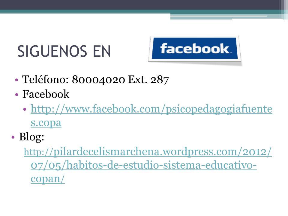 SIGUENOS EN Teléfono: 80004020 Ext. 287 Facebook