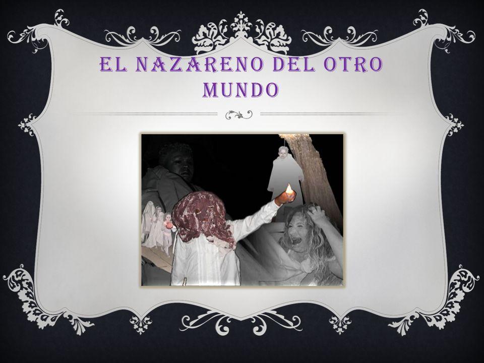 El Nazareno del Otro Mundo