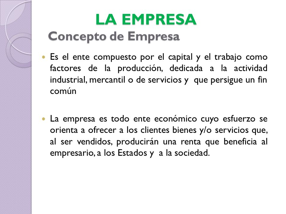 LA EMPRESA Concepto de Empresa