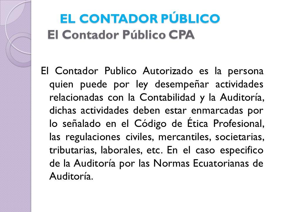 EL CONTADOR PÚBLICO El Contador Público CPA