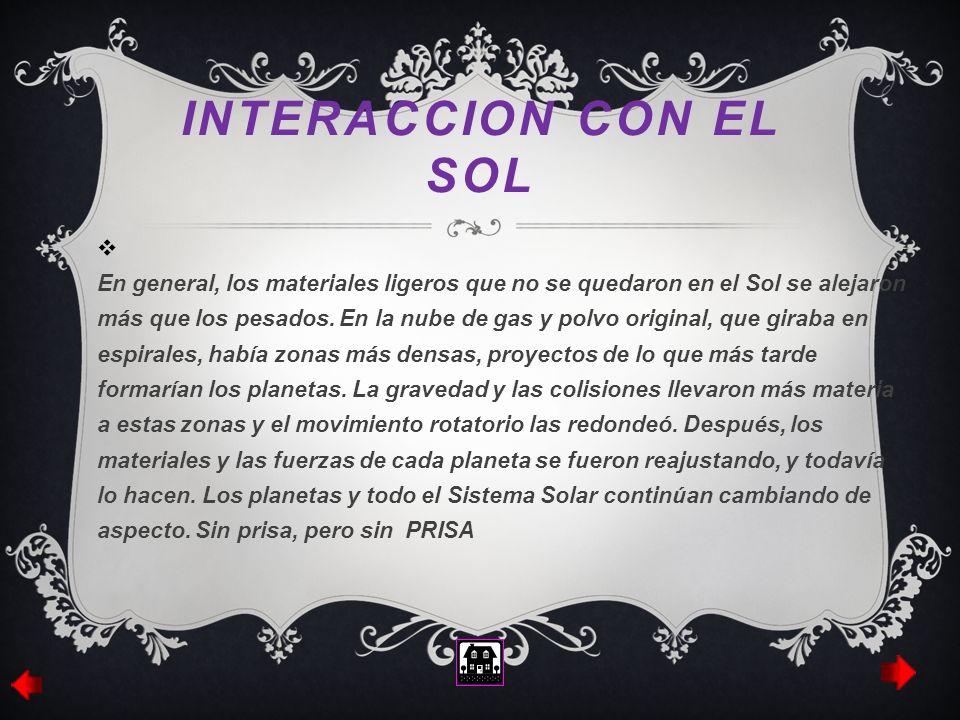 INTERACCION CON EL SOL