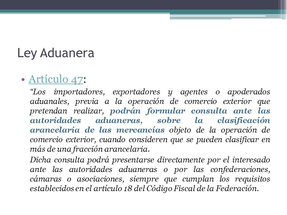 Ley Aduanera Artículo 47: