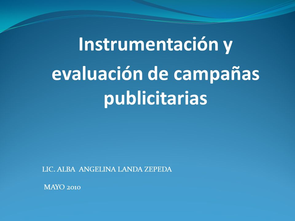Instrumentación y evaluación de campañas publicitarias