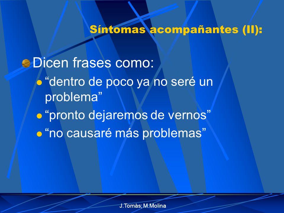 Síntomas acompañantes (II):