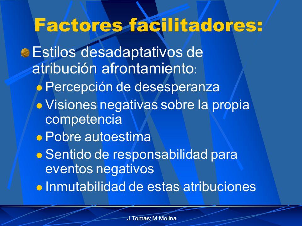 Factores facilitadores: