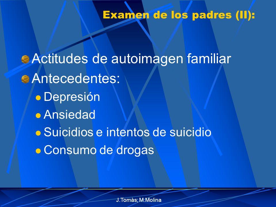 Examen de los padres (II):