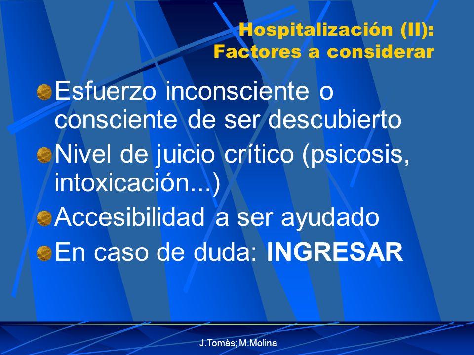 Hospitalización (II): Factores a considerar