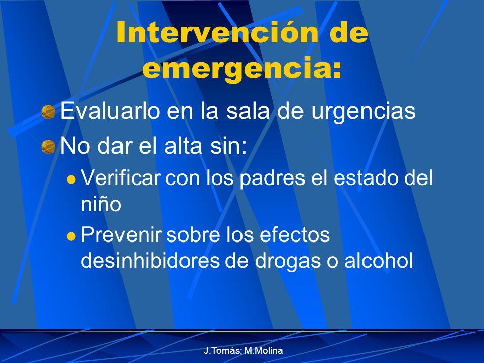 Intervención de emergencia:
