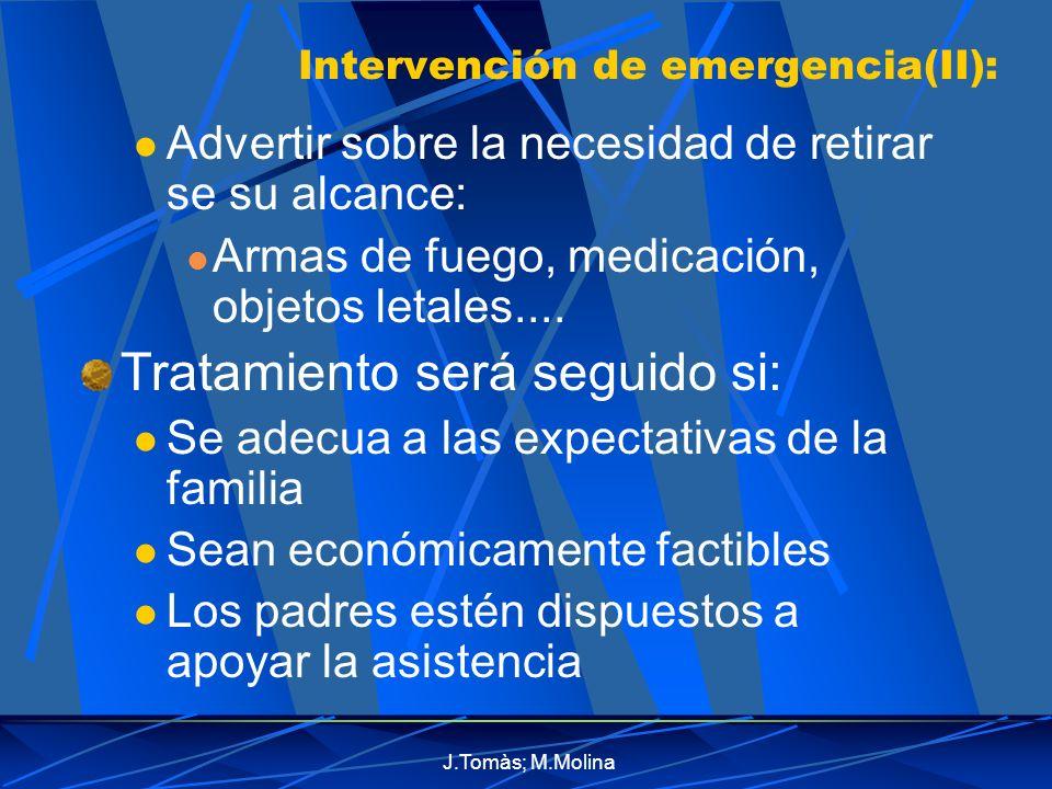 Intervención de emergencia(II):