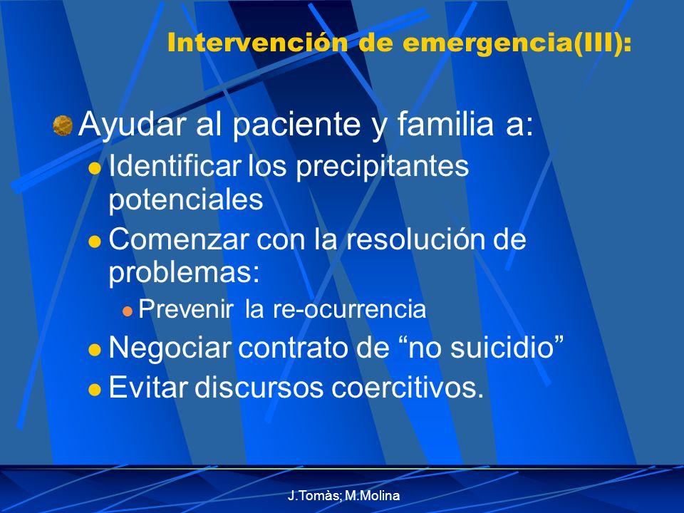 Intervención de emergencia(III):