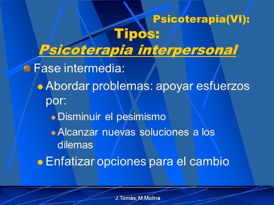 Psicoterapia(VI): Tipos: Psicoterapia interpersonal