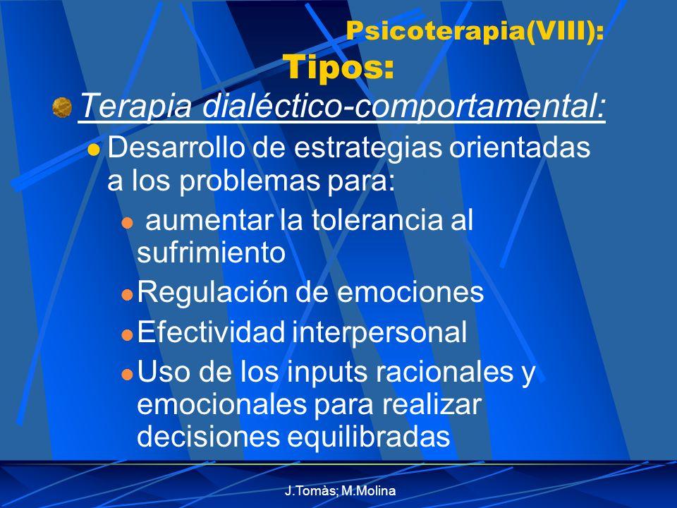 Psicoterapia(VIII): Tipos: