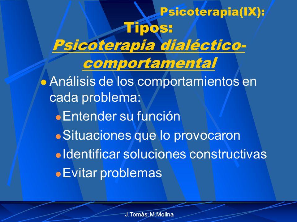 Psicoterapia(IX): Tipos: Psicoterapia dialéctico-comportamental