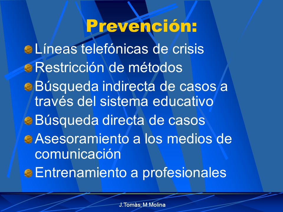 Prevención: Líneas telefónicas de crisis Restricción de métodos