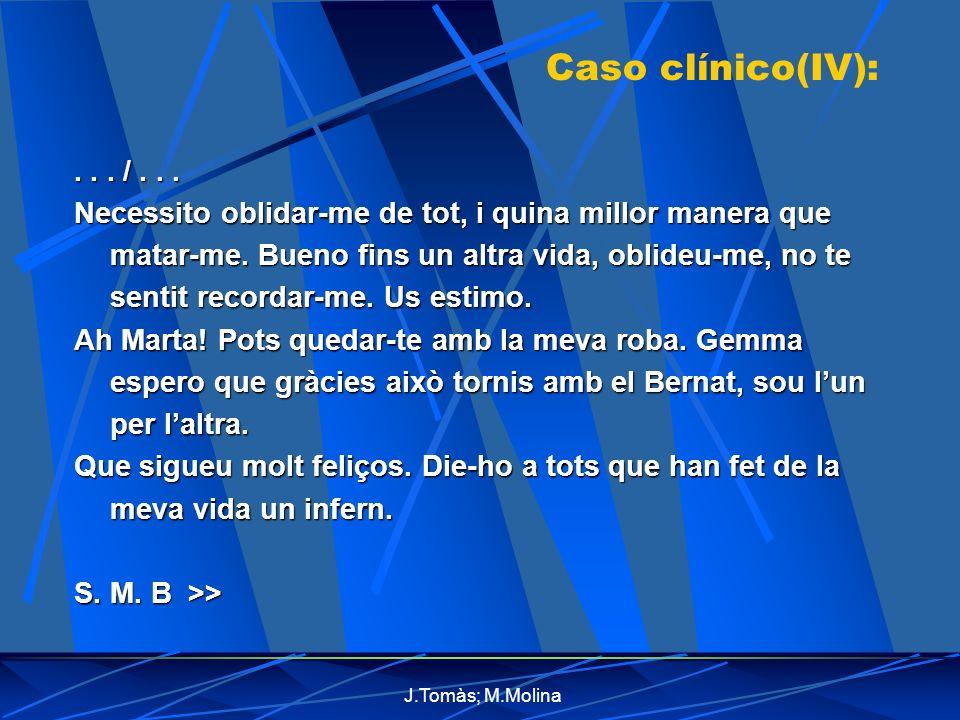 Caso clínico(IV): . . . / . . .