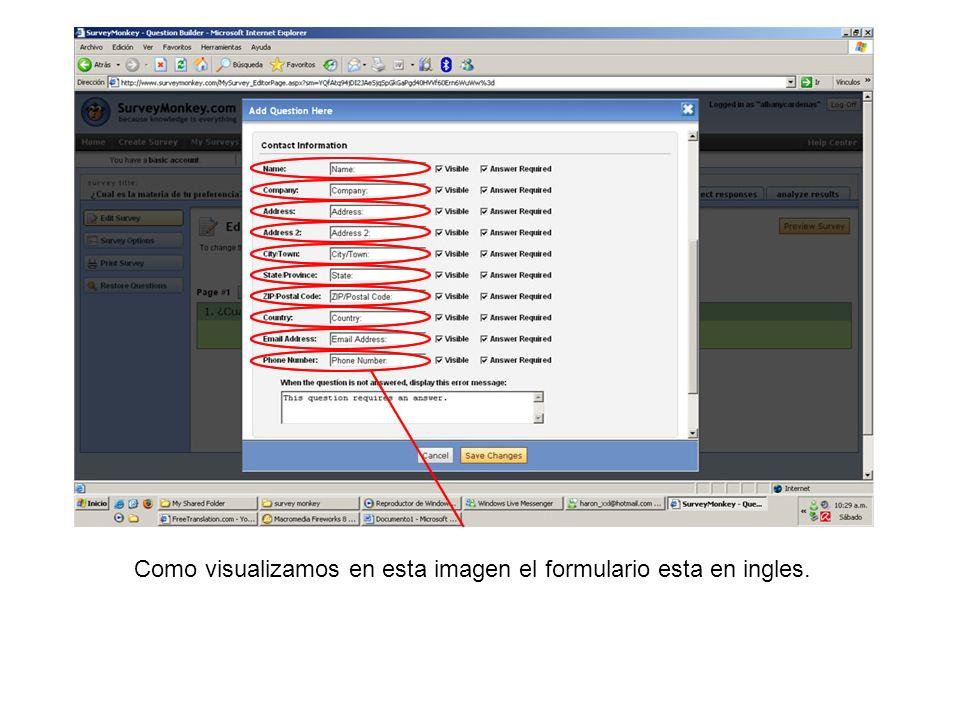 Como visualizamos en esta imagen el formulario esta en ingles.