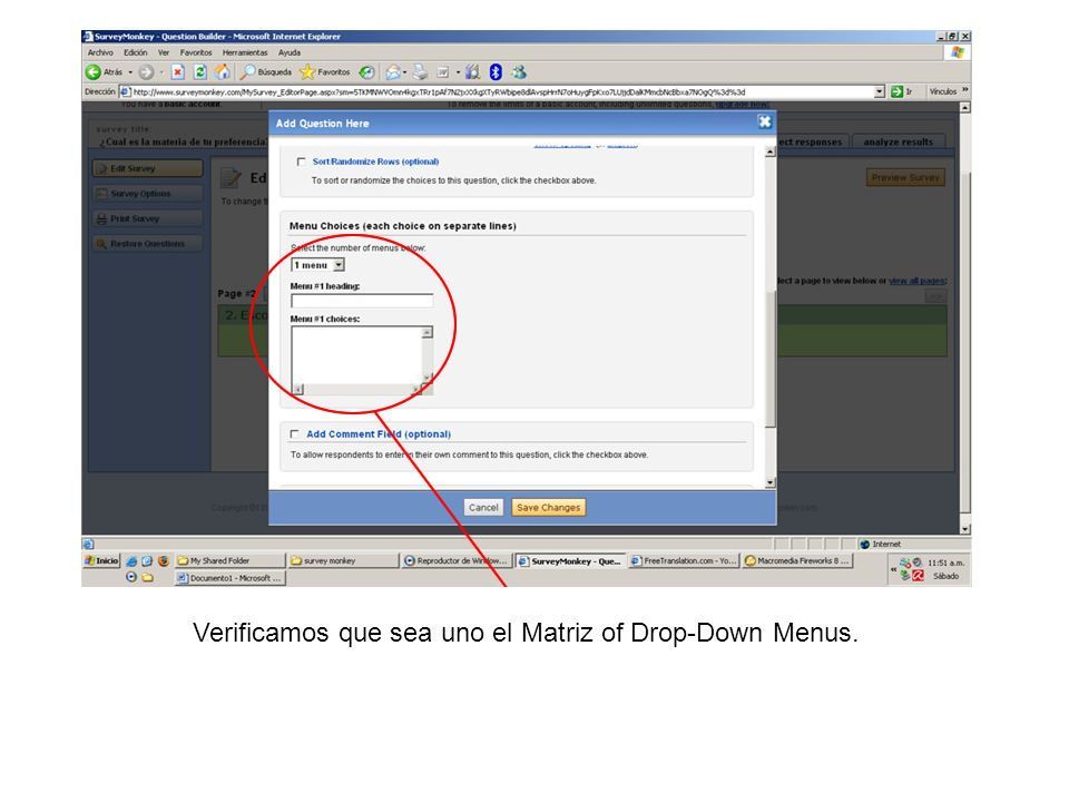 Verificamos que sea uno el Matriz of Drop-Down Menus.
