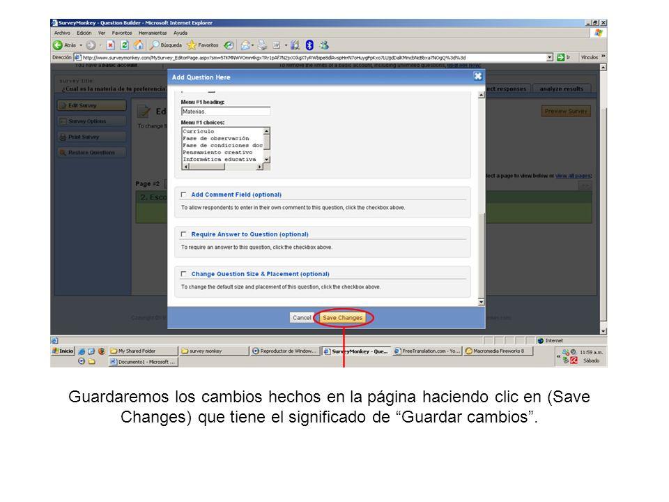 Guardaremos los cambios hechos en la página haciendo clic en (Save Changes) que tiene el significado de Guardar cambios .