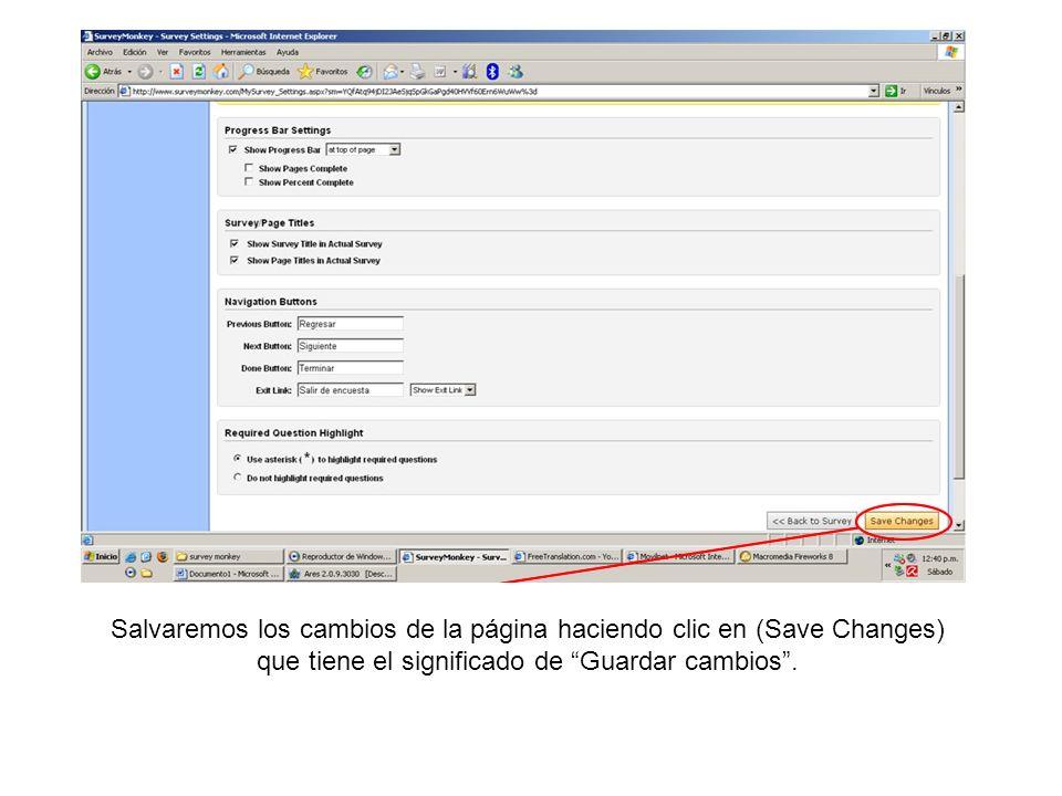 Salvaremos los cambios de la página haciendo clic en (Save Changes) que tiene el significado de Guardar cambios .