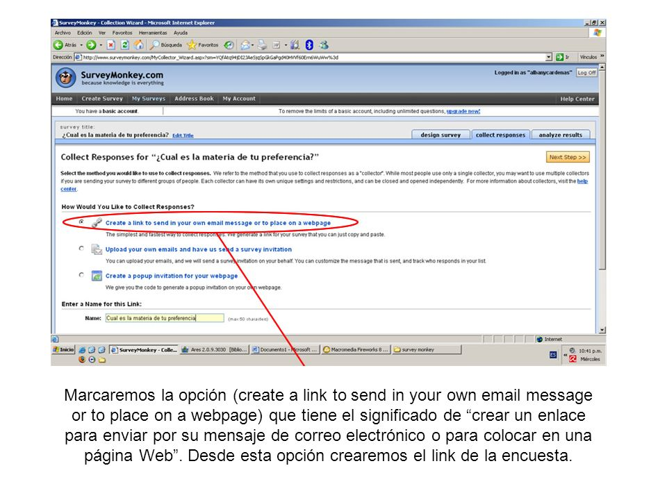 Marcaremos la opción (create a link to send in your own email message or to place on a webpage) que tiene el significado de crear un enlace para enviar por su mensaje de correo electrónico o para colocar en una página Web .