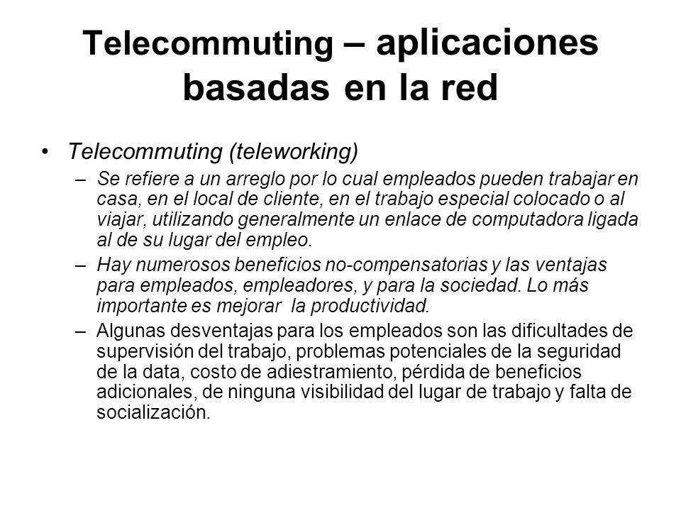 Telecommuting – aplicaciones basadas en la red