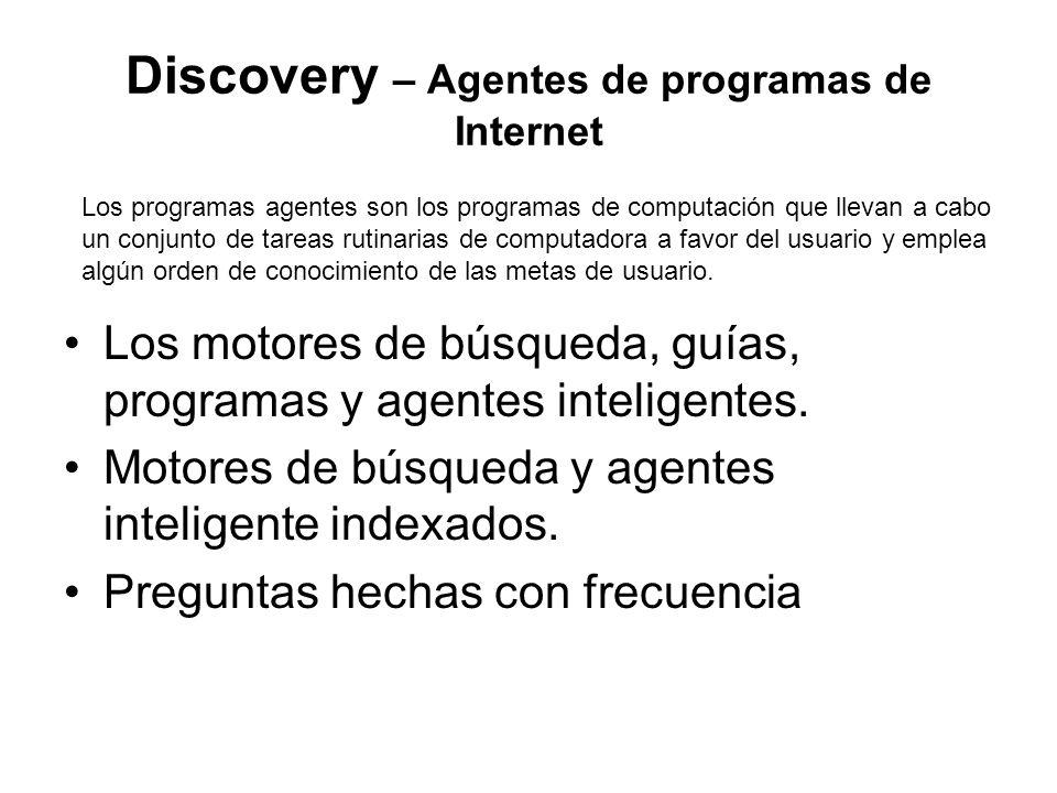 Discovery – Agentes de programas de Internet