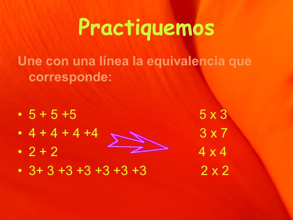 Practiquemos Une con una línea la equivalencia que corresponde:
