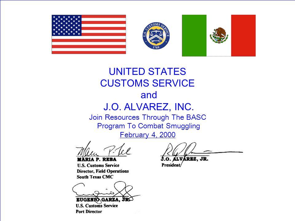 UNITED STATES CUSTOMS SERVICE and J.O. ALVAREZ, INC.
