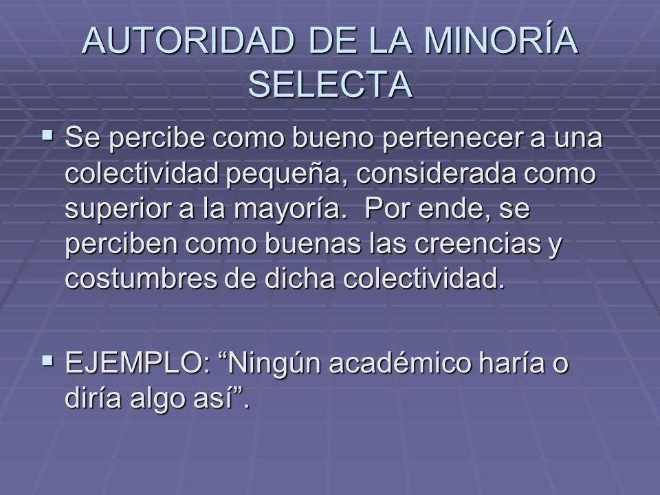 AUTORIDAD DE LA MINORÍA SELECTA