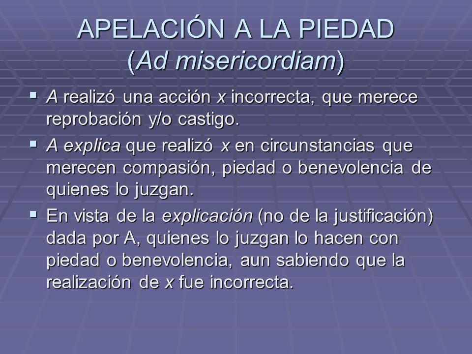 APELACIÓN A LA PIEDAD (Ad misericordiam)