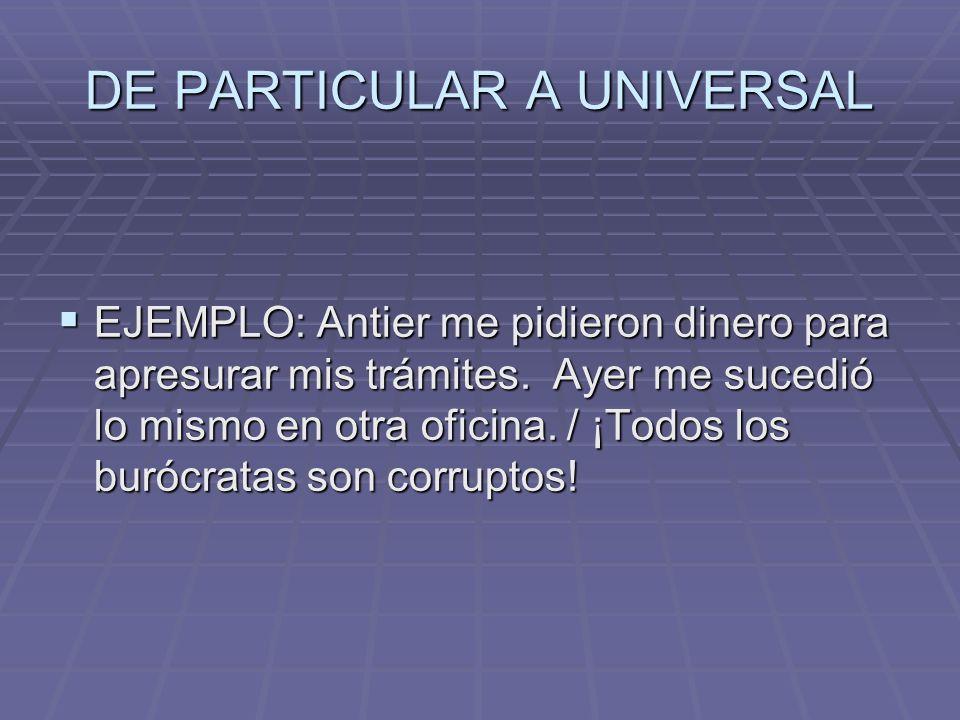 DE PARTICULAR A UNIVERSAL