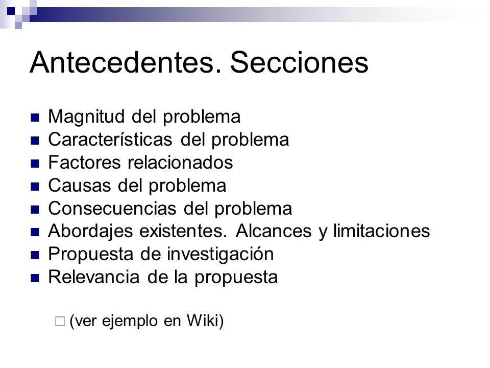 Antecedentes. Secciones