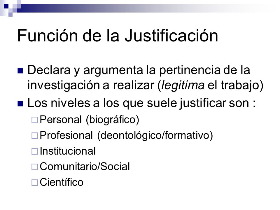 Función de la Justificación