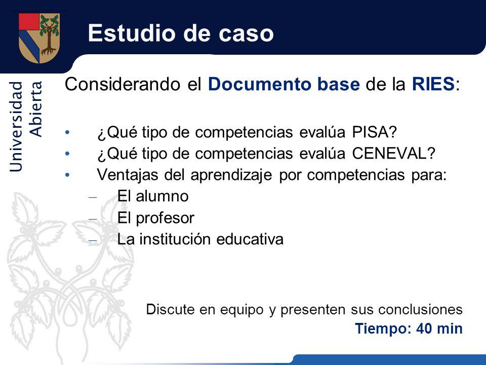Estudio de caso Considerando el Documento base de la RIES: