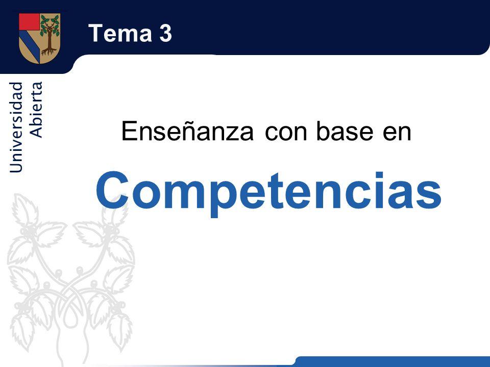 Tema 3 Enseñanza con base en Competencias