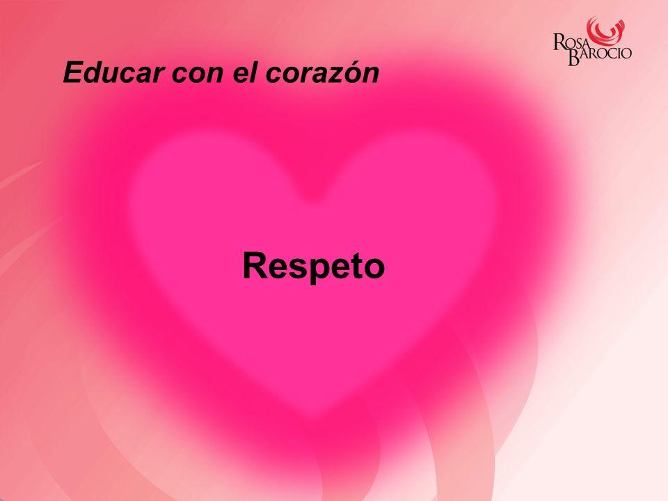 Educar con el corazón Respeto
