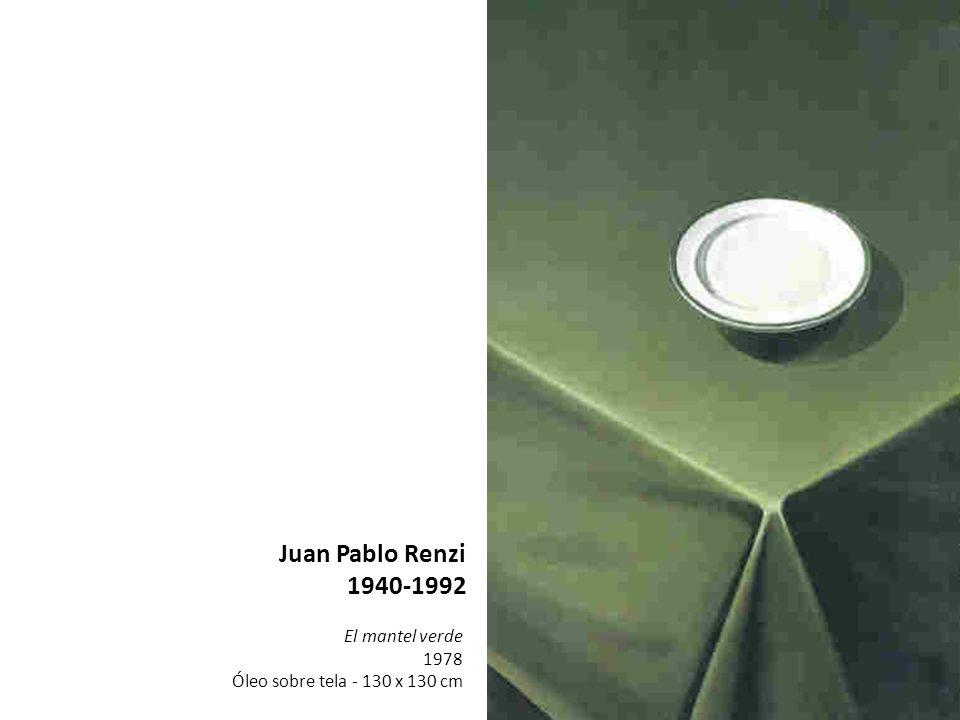 Juan Pablo Renzi 1940-1992 El mantel verde 1978
