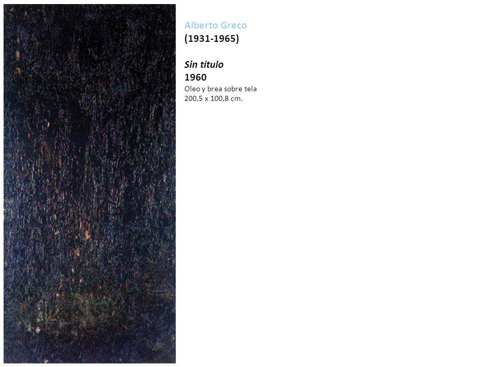 Alberto Greco (1931-1965) Sin título 1960 Oleo y brea sobre tela