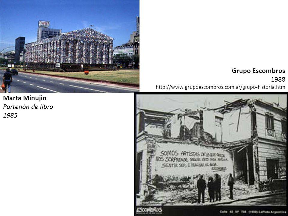 Grupo Escombros 1988 Marta Minujin Partenón de libro 1985